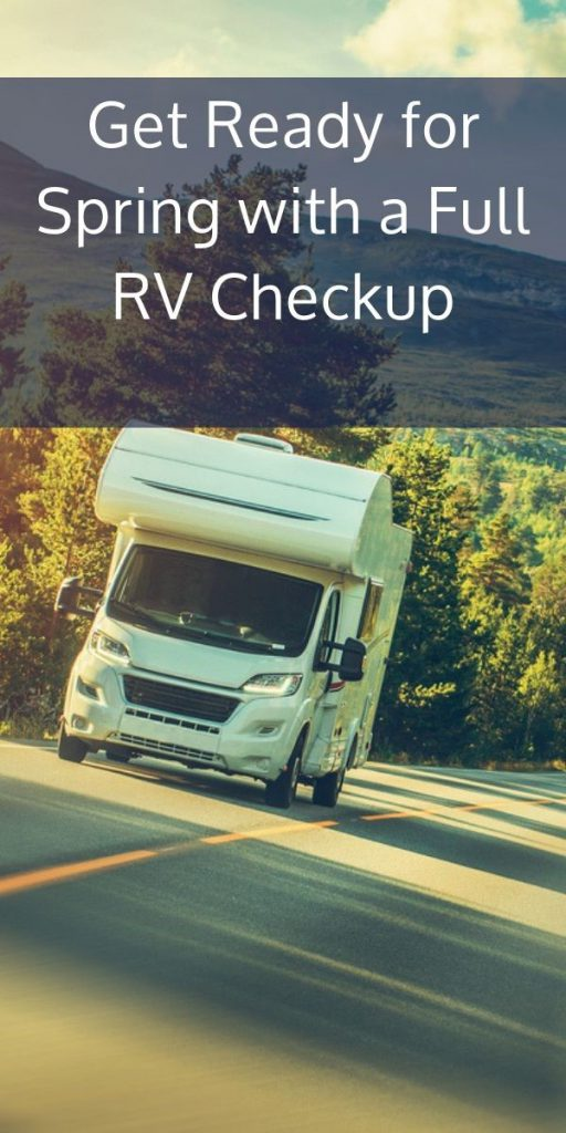 Get Ready for Spring with a Full RV Checkup