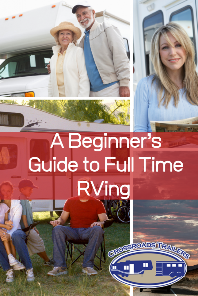 A Beginner's Guide to Full Time RVing