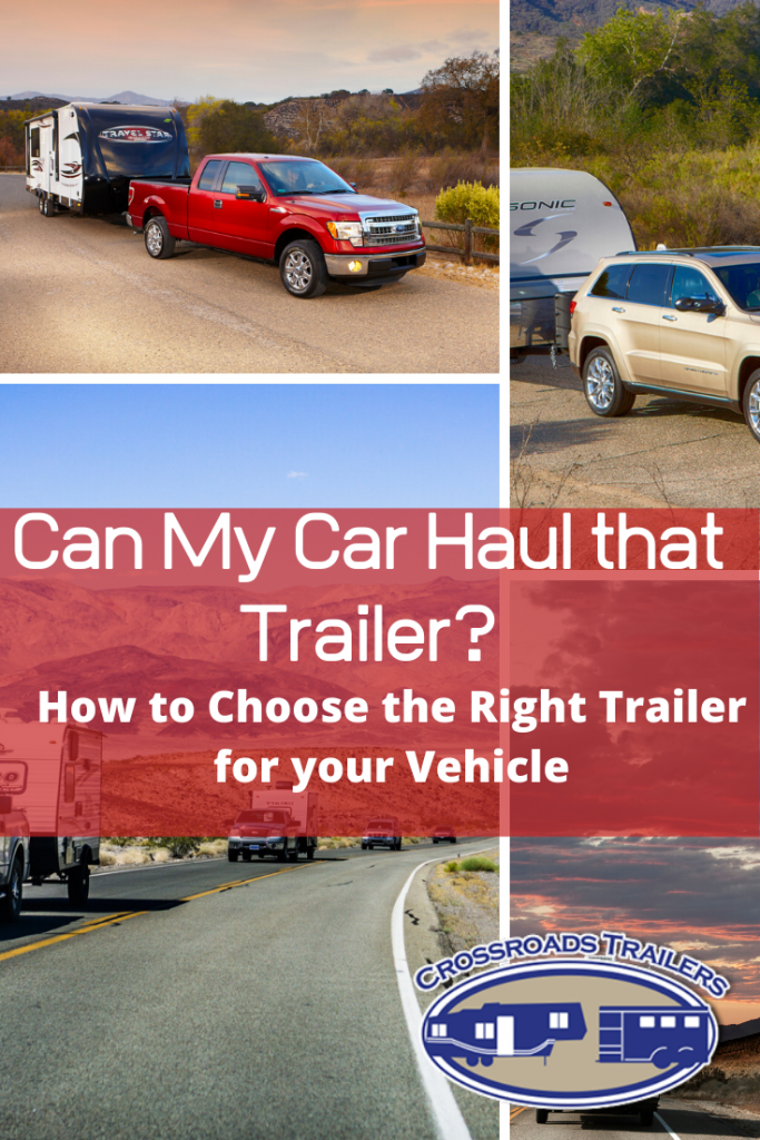 How to choose the right RV or Trailer for your existing vehicle is a weighty issue. The decision comes down to weight – with a few other factors thrown in.